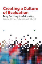 Creating a Culture of Evaluation